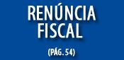 Ren ncia Fiscal